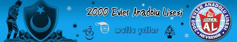 2000 Evler Anadolu Lisesi | Bilgi ve Paylaşım Portalı