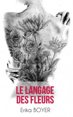 """""""Le langage des fleurs"""""""