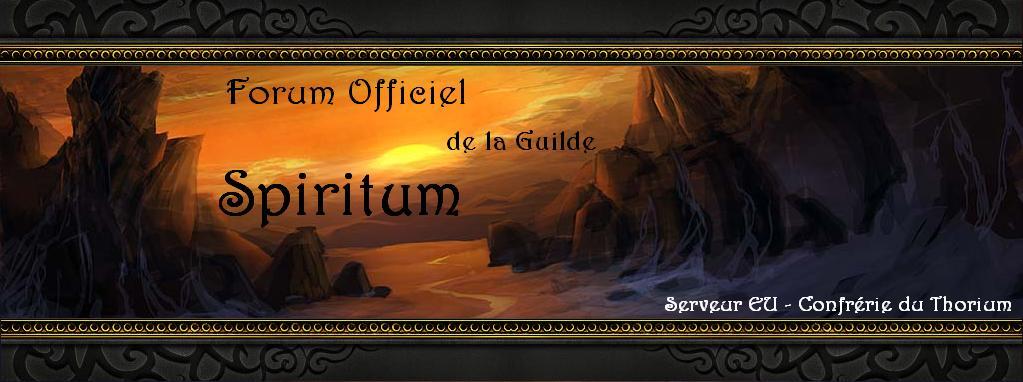 Forum officiel de la Guilde Spiritum