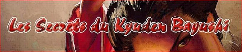 Les Secrets du Kyuden Bayushi