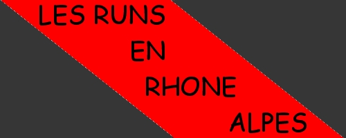 Les runs en Rhône - Alpes