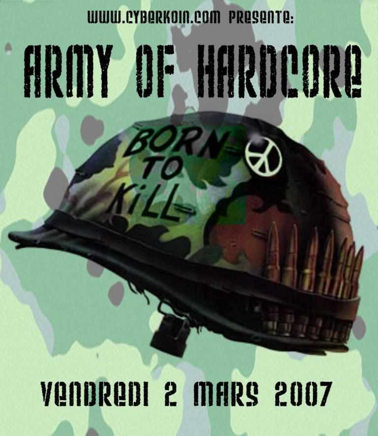 ARMY OF HARDCORE 02/03/2007 by Cyberkoin Army_o10