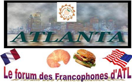 Le forum des Francophones d'Atlanta et de sa région.