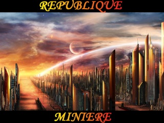 LA REPUBLIQUE MINIERE