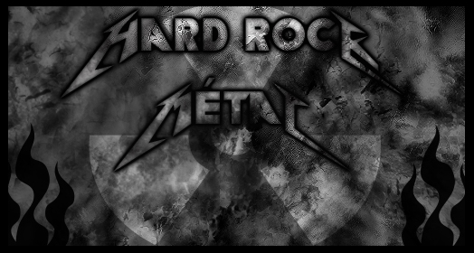 /!\ Hard Rock Métal /!\
