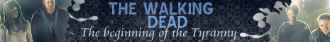 The Walking Dead, the Beginning of the Tyranny