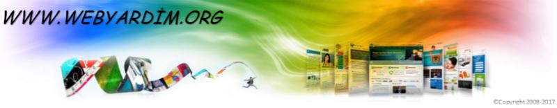 Türkçe Yardım Forumu Servisi ( www.webyardim.org ) 2008 - 2017