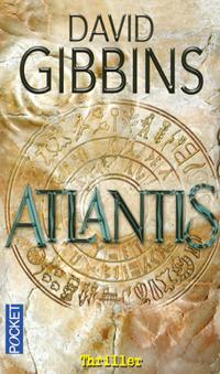 Atlantis de David Gibbins