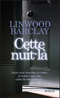 Cette nuit-là de Linwood Barclay