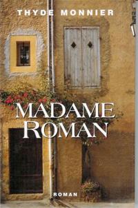Madame Roman de Thyde Monnier