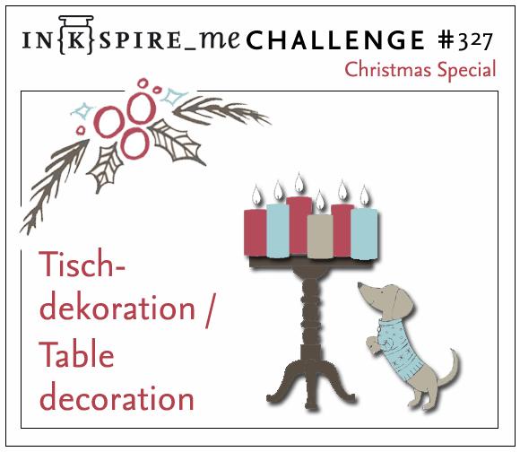IN{K}SPIRE_me #327 Weihnachts-Special Tischdeko