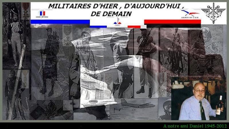 MILITAIRES D'HIER, D'AUJOURD'HUI, DE DEMAIN