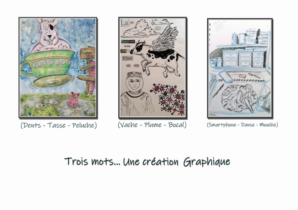 Trois mots... Une création Graphique