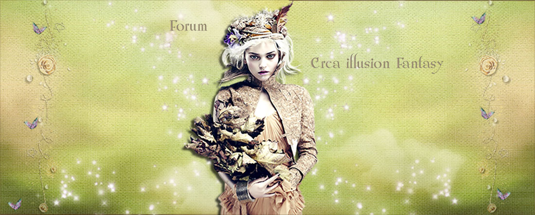 Forum Crea illusion Fantasy