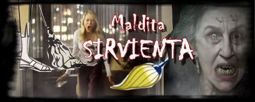 Maldita Sirvienta
