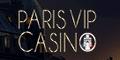 Paris VIP Casino 25 Tours Gratuits bonus sans dépôt