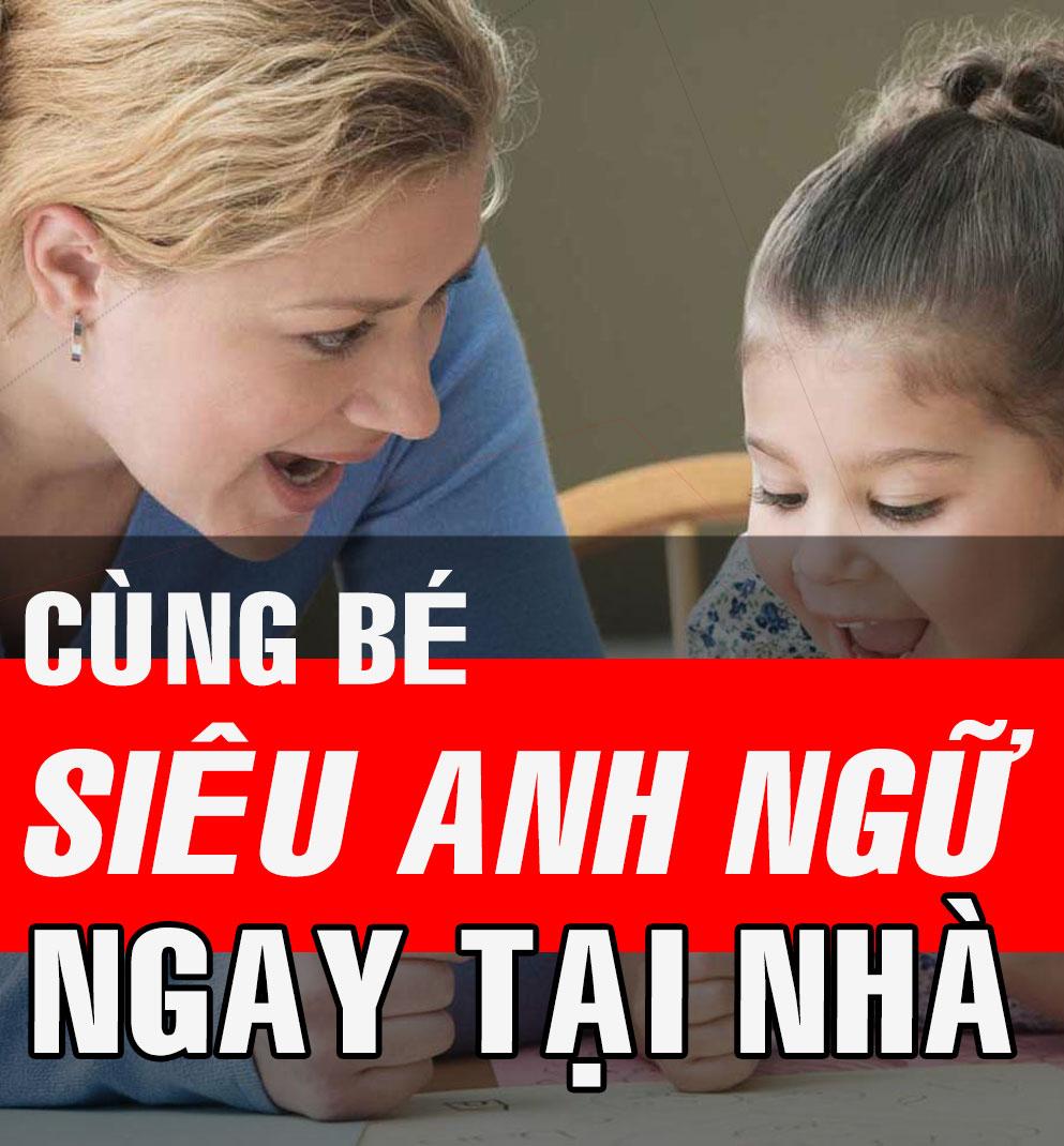 Dạy bé học ngoại ngữ