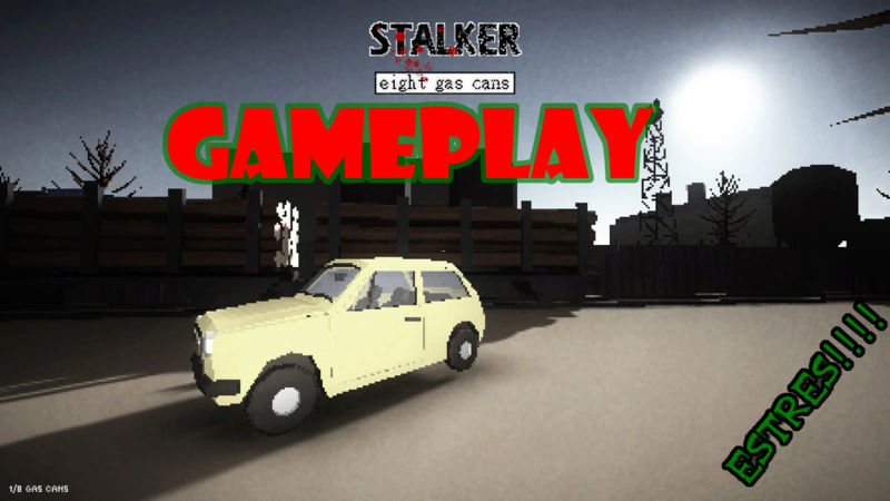 ¡ESTREESS! | STALKER: EIGHT GAS CANS | GAMEPLAY EN ESPAÑOL,juegos indie de pc,gameplay,gameplay en español,stalker,stalker eight gas cans,indie pc,juegos para pc,juegos gratis,gameplay indie,grim7890,grim,7890