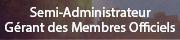 Gérant des Membres Officiels
