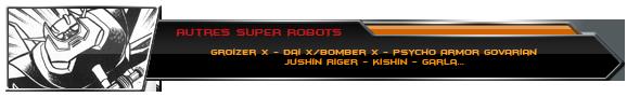Autres SUPER ROBOTS (Go Nagai)