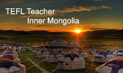 The Personal Experience of a TEFL Teacher in Inner Mongolia