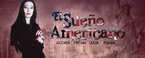 El Sueño Americano (Grupal: Por Gloria, Joana, Julia y Pedro)