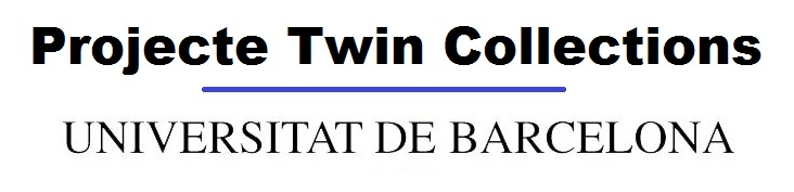 Projecte Twin Collections - Universitat de Barcelona.