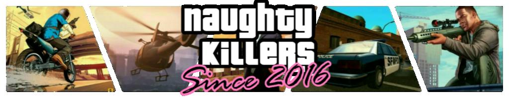 NK - Naughty Killers