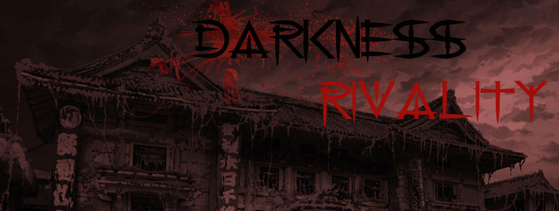 Darkness Rivality