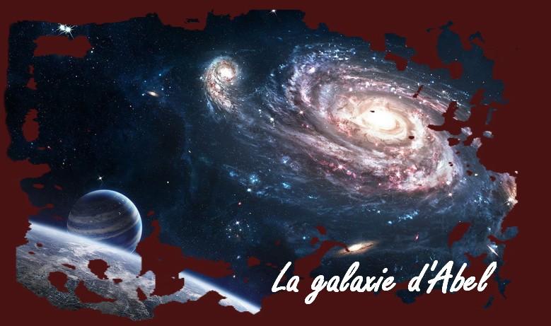 La Galaxie d'Abel