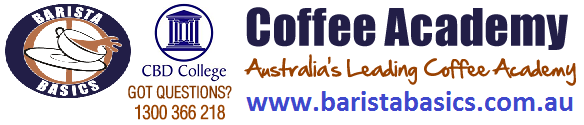 CBD College - Barista Coffee Training | HOTLINE : 1300 366 218