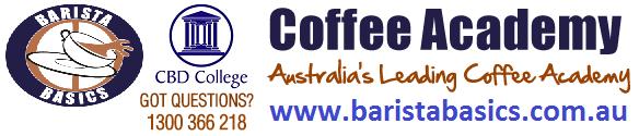 CBD College - Barista Coffee Training | HOTLINE : 1300 366 218